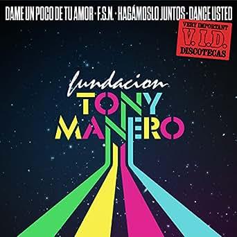 Dame un Poco de Tu Amor by Fundacion Tony Manero feat