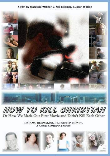 Amazon com: How To Kill Christian: Or How We Made Our First