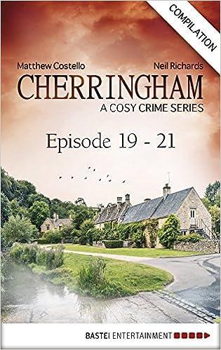 Gratis nedlastinger bestselgende bøkerCherringham - Episode 19 - 21: A Cosy Crime Series Compilation (Cherringham: Crime Series Compilations Book 7) PDF iBook
