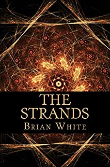 The Strands by [White, Brian]
