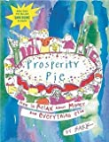 img - for Sark: Prosperity Pie : How to Relax about Money and Everything Else (Paperback); 2002 Edition book / textbook / text book