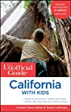 img - for The Unofficial Guide to California with Kids (Unofficial Guides) book / textbook / text book