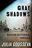 Gray Shadows (Russian Bodyguard Series) (Volume 1)