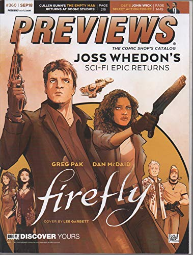 (Previews: The Comic Shop's Catalog, no. 360 (September 2018) (Firefly/Middlewest covers) (Joss Whedon's Epic Returns, by Greg Pak/Dan McDaid; Cullen Bunn: Empty Man; William Gibson's Alien 3;)