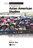 A Companion to Asian American Studies 9781405115957