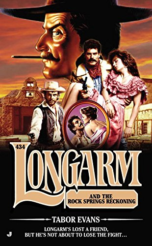 book cover of Longarm and the Rock Springs Reckoning