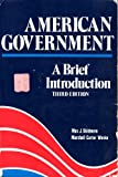 American Government : A Brief Introduction, Skidmore, Max J. and Wanke, Marshall C., 0312024878