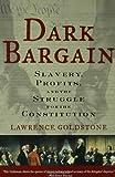 Dark Bargain, Lawrence Goldstone, 0802715079