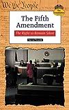 The Fifth Amendment, Harvey Fireside, 0894908944