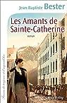 Les Amants de Sainte-Catherine par Bester