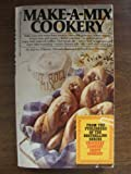 img - for Make-A-Mix Cookery by Karine Eliason (1981-01-01) book / textbook / text book