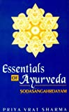 Essentials of Ayurveda, Priya Vrat Sharma, 8120809785