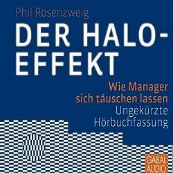 Der Halo-Effekt. Wie Manager sich täuschen lassen