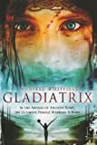 Gladiatrix, Russell Whitfield, 0312534884