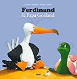 "FERDINAND, LE PAPA GOELAND (Coll. """"Mes p'tits Albums"""")"