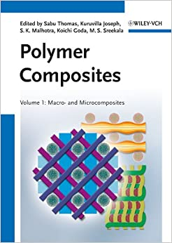 Polymer Composites: Macro– and Microcomposites: 1 9783527326242 Higher Education Textbooks at amazon