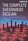 The Complete Sveshnikov Sicilian, Yuri Yakovich, 1901983714