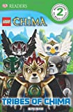 Dk Readers Lego Chima Tribes Of Chima Level 2, Dorling Kindersley Publishing Staff, 1465408649