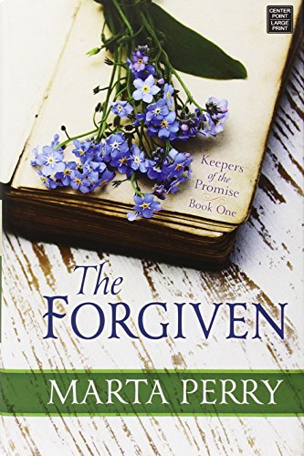 The Forgiven: Keepers of the Promise