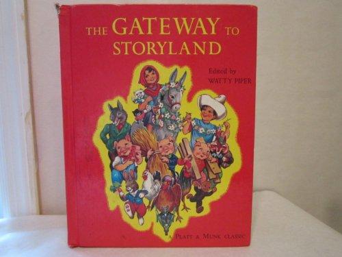 Gateway To Storyland (A Platt & Munk classic)