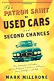 The Patron Saint of Used Cars and Second Chances, Mark Millhone, 1594868239