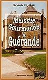 Mélodie gourmande à Guérande par Chaplais