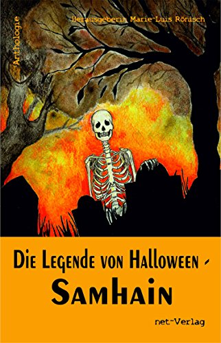 (Die Legende von Halloween - Samhain: Anthologie (German)