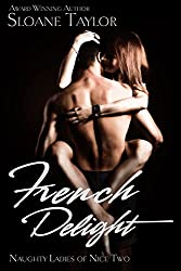 French Delight (Naughty Ladies of Nice Book 2)
