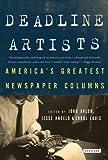 By John Avlon Deadline Artists: America's Greatest Newspaper Columnists (Reprint) [Paperback]