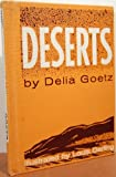 Deserts, Delia Goetz, 0688312322