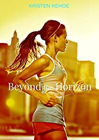 Beyond The Horizon by Kristen Kehoe ebook deal