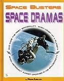 Space Dramas, Chris Woodford, 073984850X