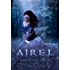 Airel:The Discovering (The Airel Saga Book 2)