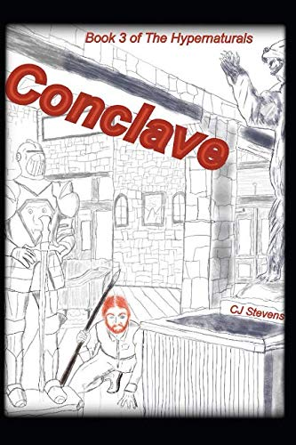 Conclave: Book 3 of The Hypernaturals by Independently published