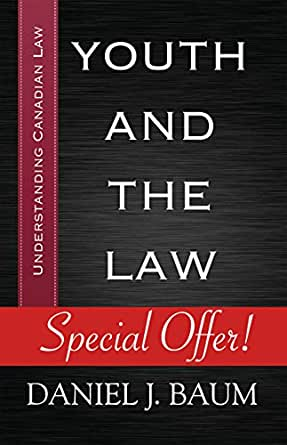 Youth And The Law Understanding Canadian Law Book 1 Ebook Baum Daniel J Amazon Ca Kindle Store
