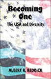 Becoming One, Albert R. Reddick, 1605637955