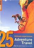 Adventure Travel (Rough Guide 25s)