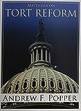 Popper's Materials on Tort Reform, Popper, Andrew F., 0314264485