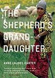 The Shepherd's Granddaughter, Anne Laurel Carter, 088899902X