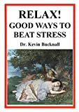 img - for Relax! Good Ways to Beat Stress book / textbook / text book
