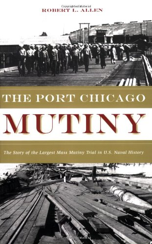 Port Chicago Mutiny, The (States California Port United)