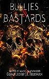 Bullies & Bastards: A Fantasy Writers Anthology