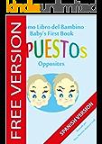 El Primer Libro del Bebé - Opuesto (Baby's First Book (SPANISH VERSION - FREE VERSION)) 2)