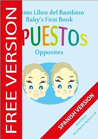 El Primer Libro del Bebé - Opuesto (Babys First Book (SPANISH ...