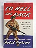 img - for To Hell and Back, A Story of the Guns, Guts and Teamwork That Make the Infantry Grat book / textbook / text book