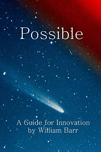 Possible: A Guide for Innovation