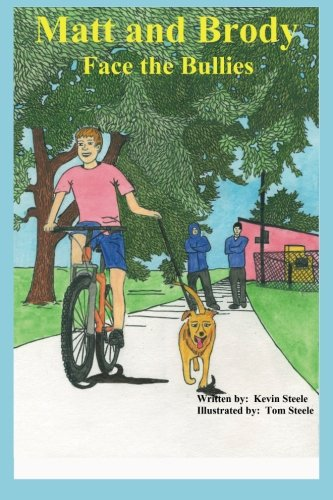 Matt and Brody Face the Bullies: Matt has a dog named Brody.  Brody has a special gift that helps Matt face the challenges of growing up.  Even when he gets bullied. Bully Dog Black Face