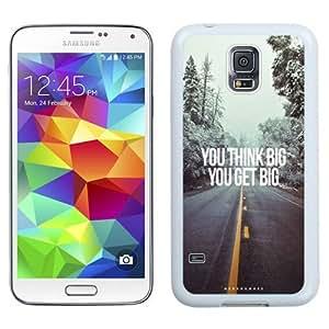 NEW Unique Custom Designed Samsung Galaxy S5 I9600 G900a G900v G900p G900t G900w Phone Case With You Think Big You Get Big_White Phone Case
