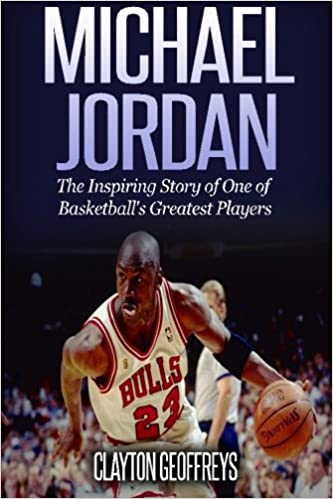 da4a8b3918c2 Michael Jordan  The Inspiring Story of One of Basketball s Greatest ...