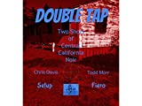 Double Tap: Two Shots of Central California Noir